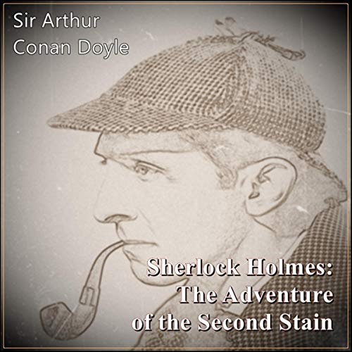 Sherlock Holmes: The Adventure of the Second Stain audiobook cover art