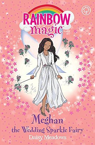 Meghan the Wedding Sparkle Fairy (Rainbow Magic, Band 1)
