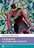 La France contre les robots - Le castor astral - 18/05/2017