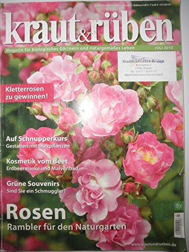 Kraut & Rüben / Magazin für biologisches Gärtnern und naturgemäßes Leben / Einzelausgaben 2010