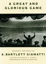 A Great and Glorious Game: Baseball Writings of A. Bartlett Giamatti