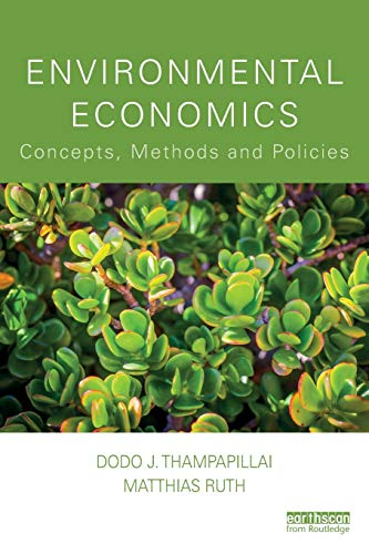 Compare Textbook Prices for Environmental Economics: Concepts, Methods and Policies 1 Edition ISBN 9781138060050 by Thampapillai, Dodo J.,Ruth, Matthias