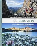 BERG 2019: Alpenvereinsjahrbuch. BergWelten: Ankogel und Hochalmspitze / BergFokus: Motivation - Was treibt uns an? - Deutscher Alpenverein
