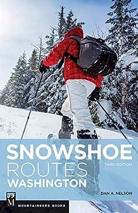 Snowshoe Routes Washington by Dan Nelson (2015-09-01)
