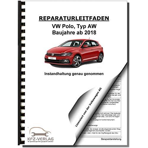 VW Polo Typ AW ab 2018 Instandhaltung Inspektion Wartung Reparaturanleitung