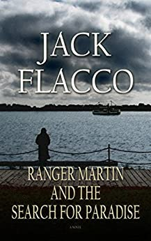 Ranger Martin and the Search for Paradise by [Jack Flacco]