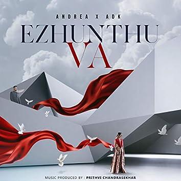 Ezhunthu Va