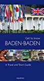 Get to know Baden-Baden: A Travel and Town Guide