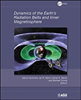 Dynamics of the Earth's Radiation Belts and Inner Magnetosphere (Geophysical Monograph Series)