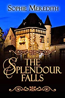 The Splendour Falls by [Sophie Meredith]