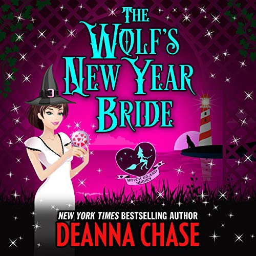 The Wolf's New Year Bride Audiobook By Deanna Chase,                                                                                        Love Spells cover art
