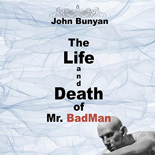 The Life and Death of Mr. Badman cover art