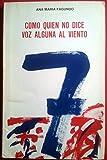 Como quien no dice voz alguna al viento (Poesía) (Spanish Edition)