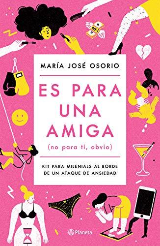 Es para una amiga (Edición mexicana) (Spanish Edition)