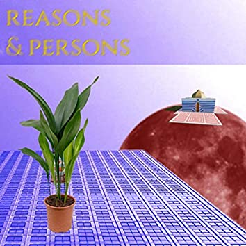 reasons & persons