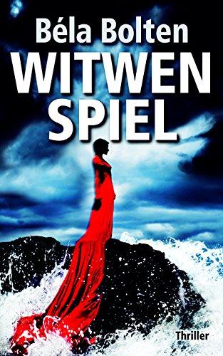 Witwenspiel: Thriller (Berg und Thal ermitteln 18)