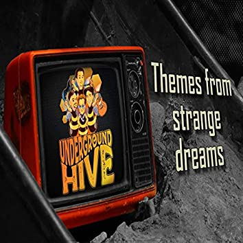 Themes from Strange Dreams