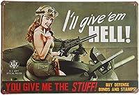 あなたは私にものを与える、私は地獄を与えるレトロなヴィンテージの装飾メタルティンサイン-アルミニウムサインポスターの装飾ホームバーオフィスガレージのホームパブホームガーデンストアバーcafeacute;