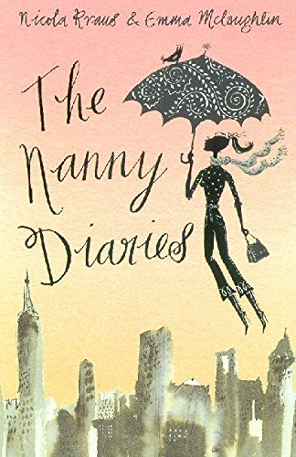 The Nanny Diaries: A Novelの詳細を見る