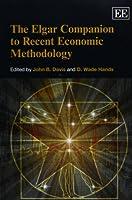 The Elgar Companion to Recent Economic Methodology (Elgar Original Reference)