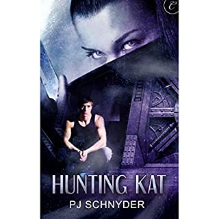 Hunting Kat                   By:                                                                                                                                 PJ Schnyder                               Narrated by:                                                                                                                                 Rachel Butera                      Length: 2 hrs and 38 mins     104 ratings     Overall 3.8