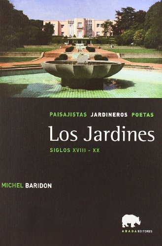 Jardines,Los Siglos Xviii-Xx (Lecturas de paisaje)