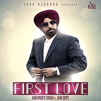 First Love (feat. Iam Dope)