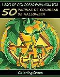 Libro de Colorear para Adultos: 50 Páginas de Colorear de Halloween: 1 (Colección Halloween)