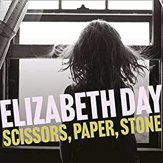 Scissors, Paper, Stone                   By:                                                                                                                                 Elizabeth Day                               Narrated by:                                                                                                                                 Karina Fernandez                      Length: 9 hrs and 13 mins     Not rated yet     Overall 0.0