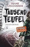 Image of Tausend Teufel: Kriminalroman (Max Heller, Band 2)