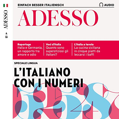 ADESSO Audio - L'italiano con i numeri. 4/2019 Titelbild