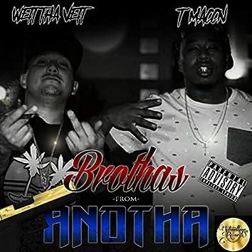 Brothas From Anotha