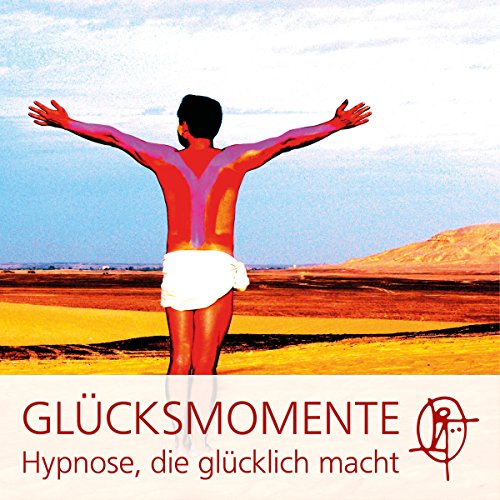 Die GLÜCKSMOMENTE Hypnose Titelbild