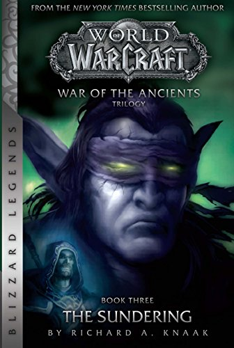 WarCraft: War of The Ancients # 3: The Sundering (Warcraft: Blizzard Legends) (English Edition)