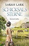 'Schicksalssterne: Roman' von 'Sarah Lark'