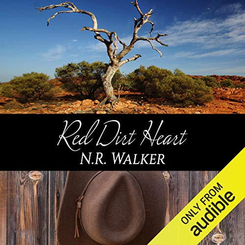 Red Dirt Heart Audiobook By N.R. Walker cover art