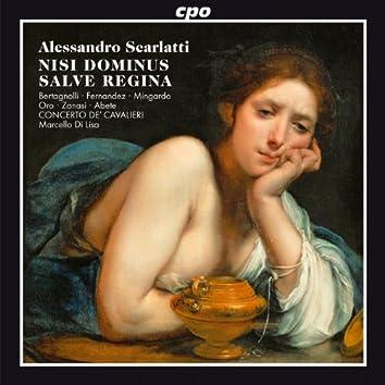 Scarlatti: Nisi Dominus / Salve Regina