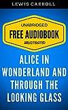 Bargain eBook - Alice in Wonderland And Through The Looki