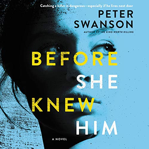 Before She Knew Him     A Novel              By:                                                                                                                                 Peter Swanson                               Narrated by:                                                                                                                                 Sophie Amoss,                                                                                        Graham Halstead                      Length: 10 hrs and 15 mins     3,302 ratings     Overall 4.3