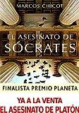El Asesinato de Sócrates: Finalista Premio Planeta 2016...