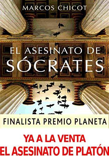 El Asesinato de Sócrates: Finalista Premio Planeta 2016