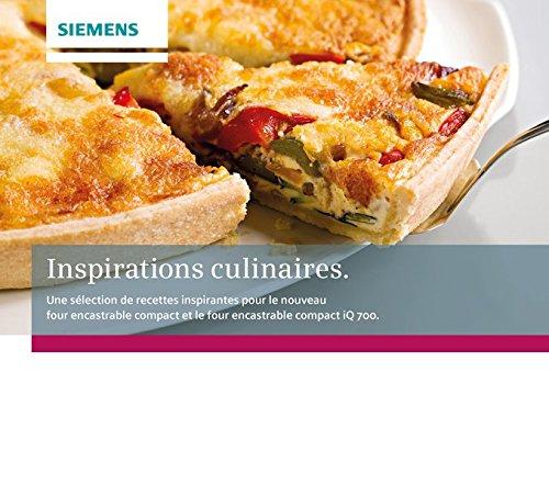 Inspirations culinaires (Siemens livre de cuisine): Pour l'extraordinaire dans votre vie