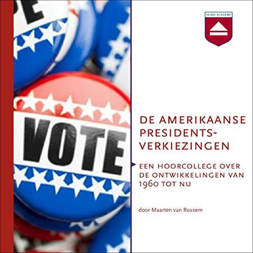 De Amerikaanse presidentsverkiezingen audiobook cover art