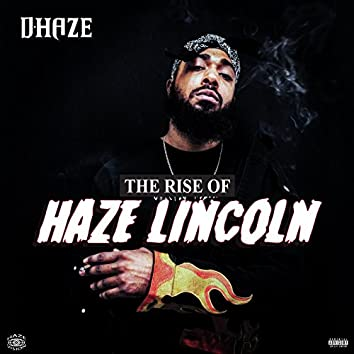 The Rise of Haze Lincoln - EP