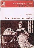 Les Femmes savantes (Les Classiques Bordas) - Bordas