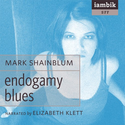 Endogamy Blues  Audiolibri