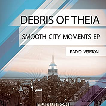 Smooth City Moments EP (Radio Version)