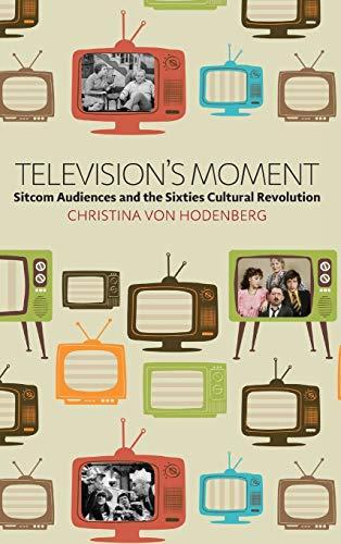 bon comparatif Moments télévisés: les téléspectateurs de comédie et la révolution culturelle des années 1960 un avis de 2021