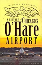 A History Of Chicagos Ohare Airport