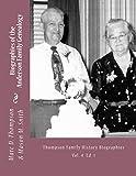 Narrative Biographies of the Anderson Family Genealogy: Genealogy of Anderson, Keefer, Gaugler, Livezey, Bortner, Kelly, Bucher, Kent, Arnold(2), ... Jacobi, Bittel et al (TFH Nar) (Volume 4)